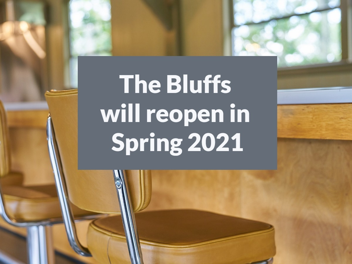 The Bluff Restaurant will reopen in spring 2021